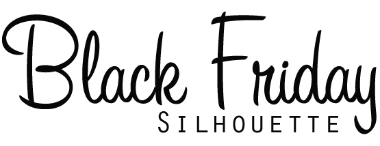 Silhouette Black Friday Secret Deal