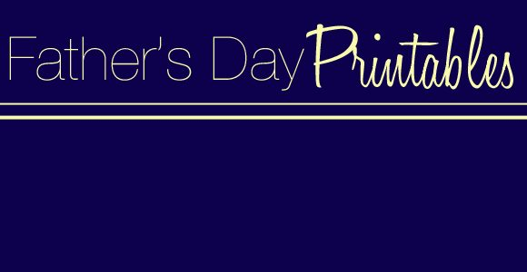 13 Fathers Day Printables Crafts| Round-Up