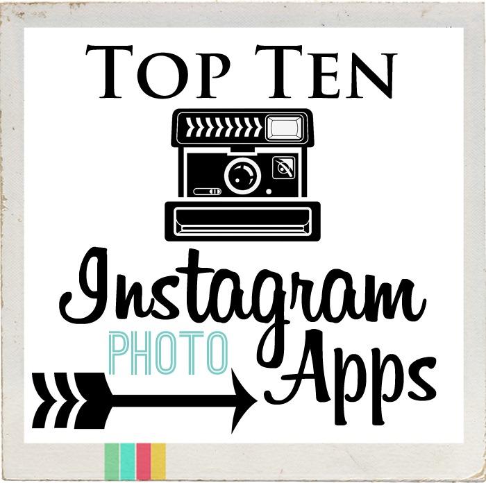 Top Picture Editing Apps For Instagram Top Ten Instagram Photo Apps