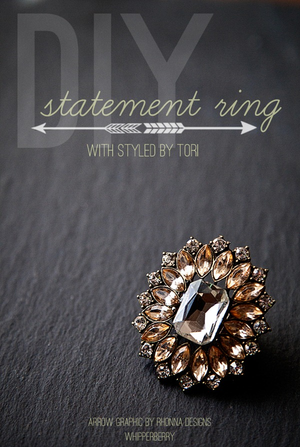 DIY Statement Ring with Styled by Tori #toristyle copy