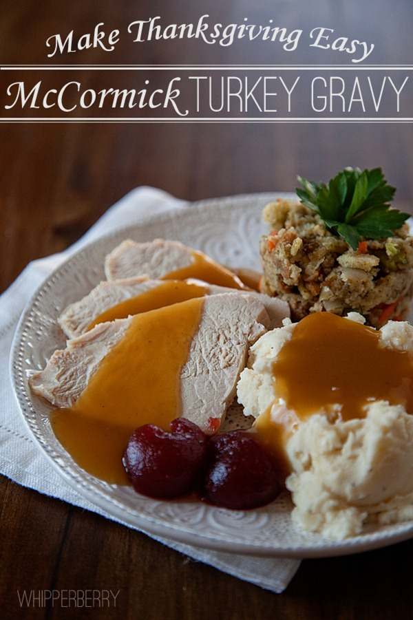 Make Thanksgiving easy with McCormicks Turkey Gravy copy