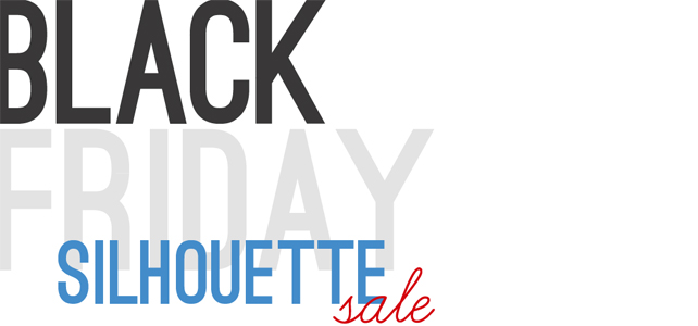 Silhouette Black Friday Specials