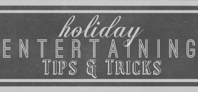 5 Tips for Easy Holiday Entertaining