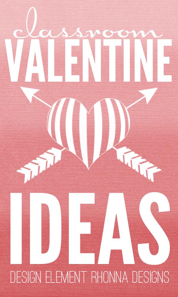 Classroom Valentine's Day Ideas