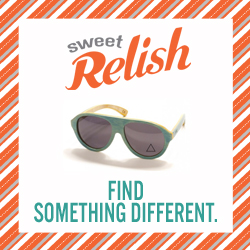 Have You Discovered on Sweet Relish?