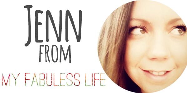 jenn from my fabuless life