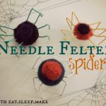 Needle Felted Spiders for Halloween