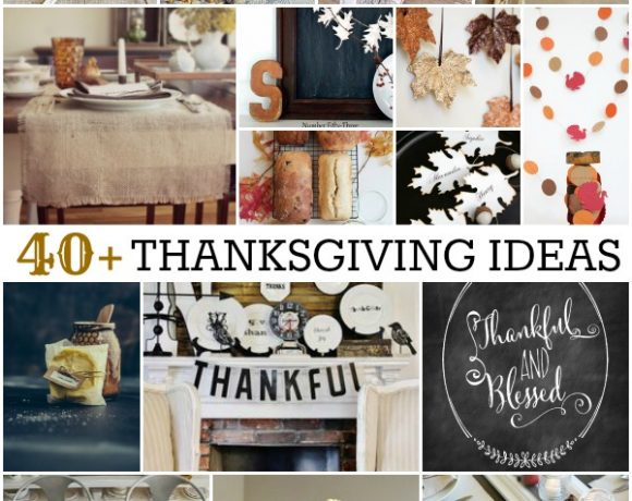 40+ Fabulous Thanksgiving Ideas