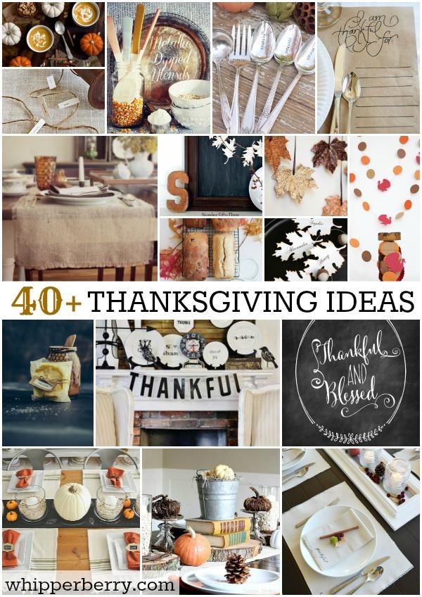 40+ Fabulous Thanksgiving Ideas
