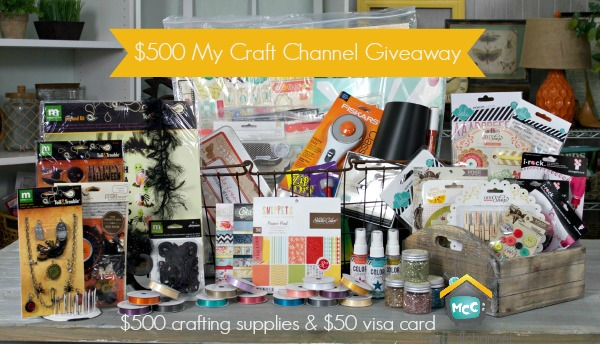 Come Be Inspired by My Craft Channel and enter to win $500 in Supplies + $50 Visa Gift Card