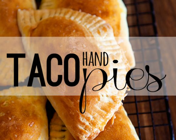 Simple Taco Hand Pies