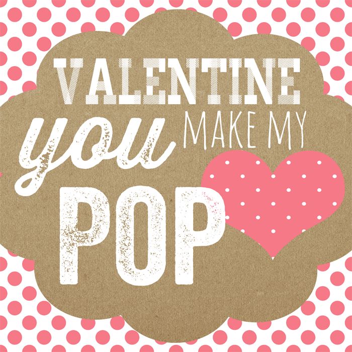 Accomplished image with you make my heart pop valentine printable