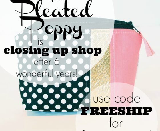 The Pleated Poppy Closing Up Shop