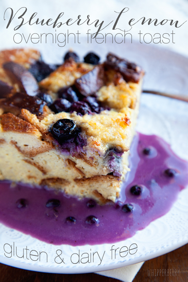 Blueberry-Lemon-Overnight-French-Toast-#glutenfree-#dairyfree-#whipperberry