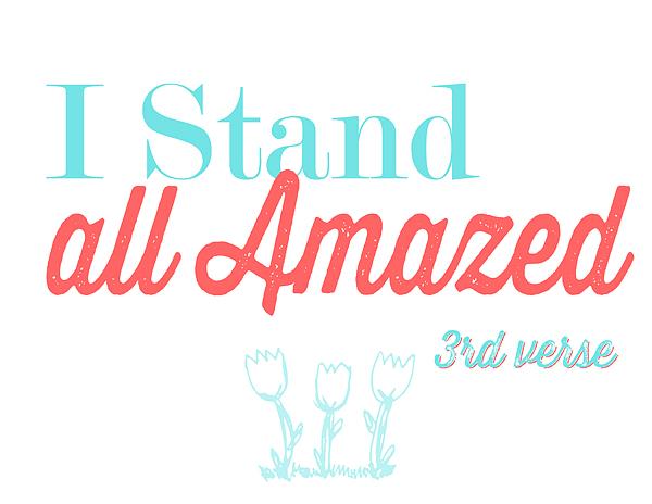 I-stand-all-amazed-V.3