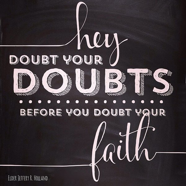 Doubt-your-doughts-before-you-doubt-your-faith