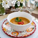 Butternut Squash Coconut and Lentil Stew