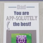 App-solutely the BEST Father // Fathers Day Free Printable Cards