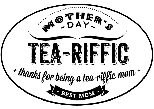 tea-riffic-mom-printable