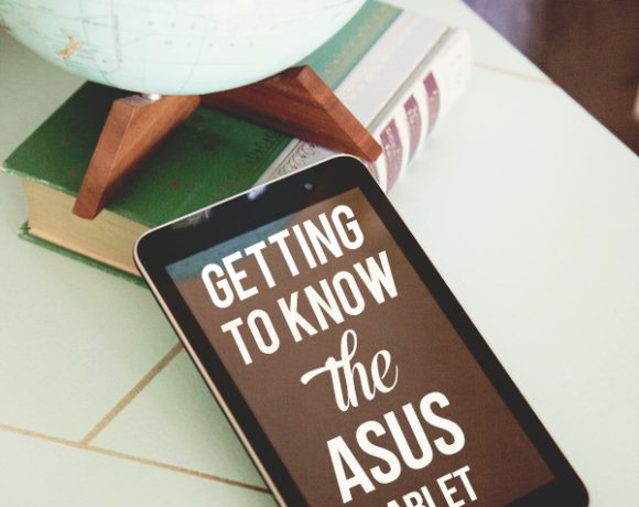 Tech Talk + Getting to Know a ASUS Tablet