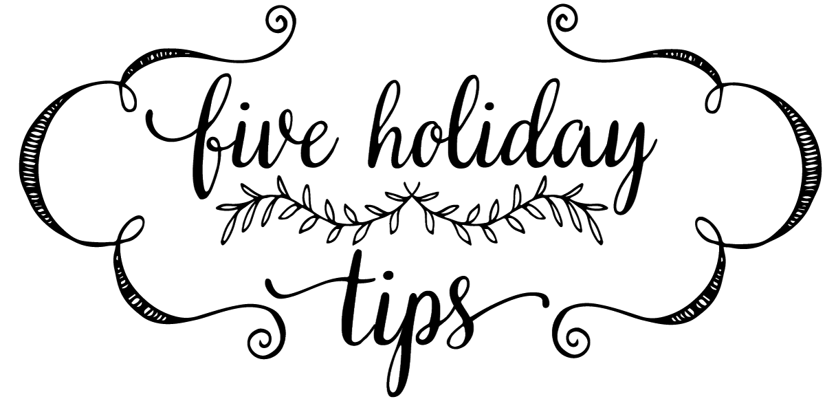 5 Holiday Tips + Every Meal Matters