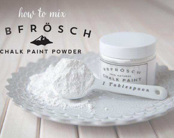 How to Mix BB Frösch Chalk Paint Powder