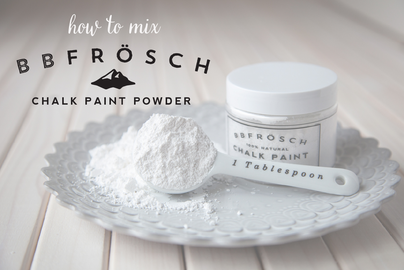 How to Mix BB Frösch Chalk Paint Powder