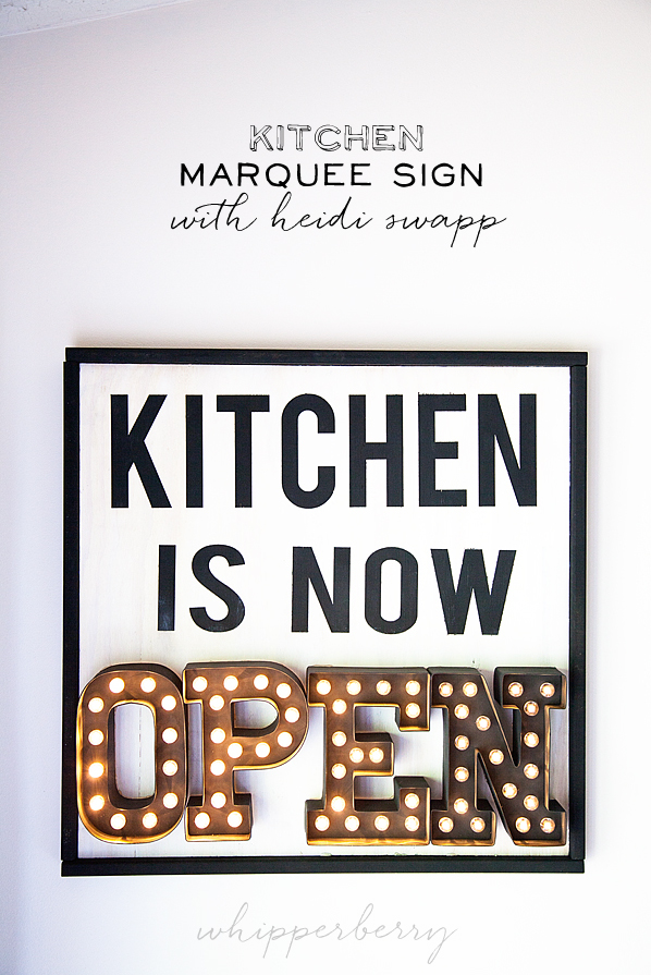 Kitchen Marquee Sign With Heidi Swapp Whipperberry