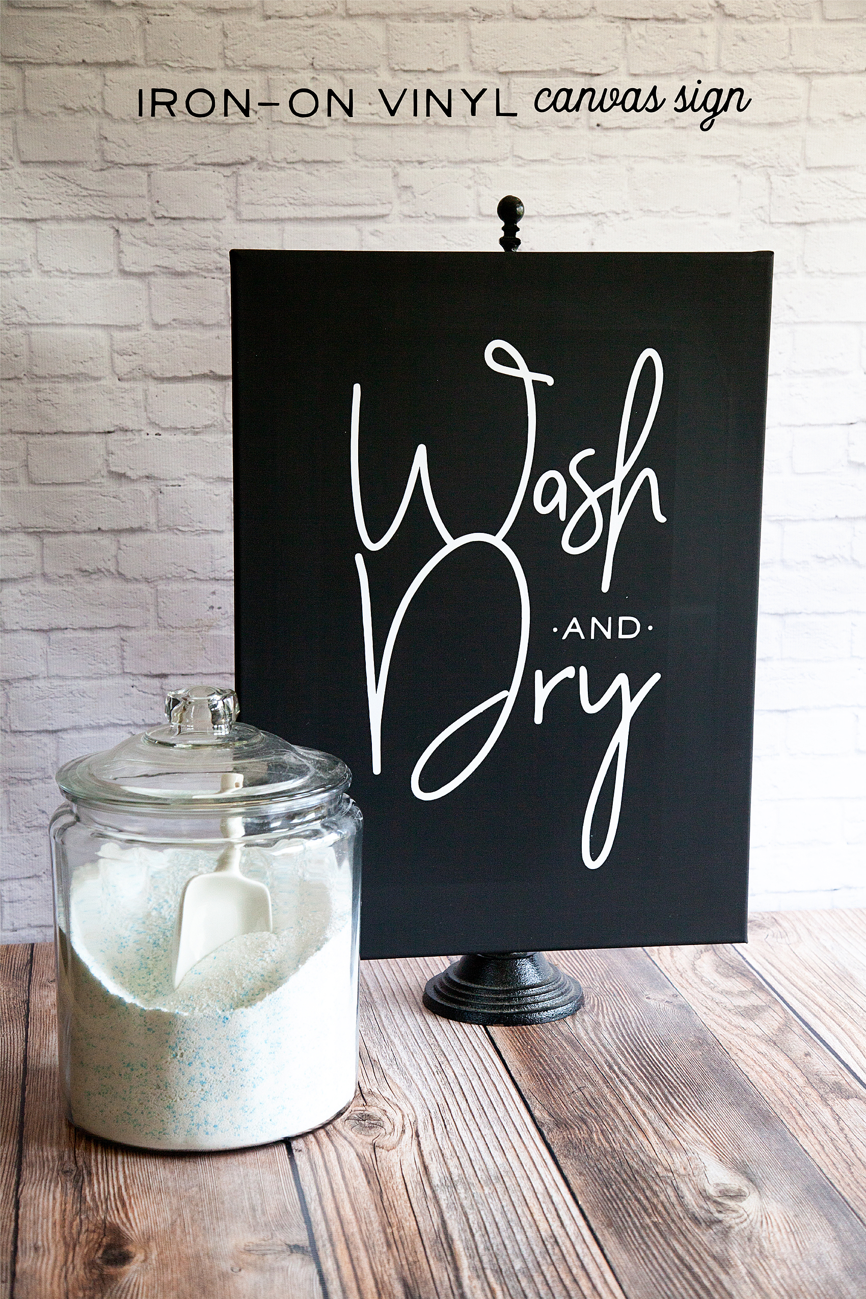 Wash and Dry Sign • Iron-On Vinyl on Black Canvas
