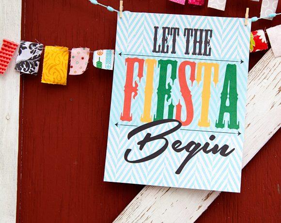 Let the Fiesta Begin Cinco de Mayo Printable + Decor Ideas