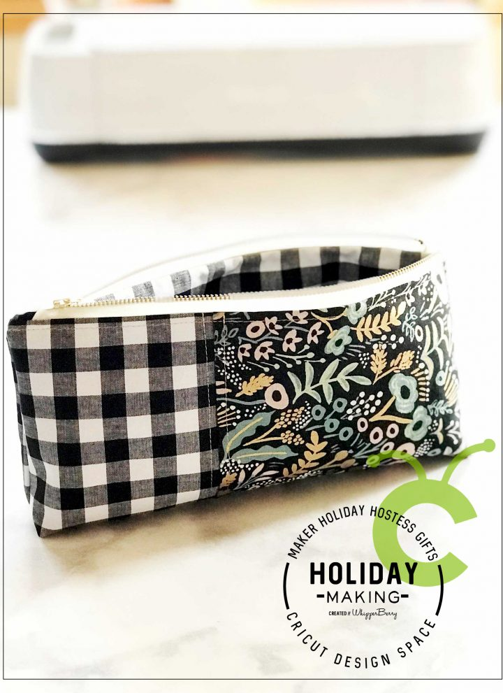 Zipper Pouch a Perfect Holiday Hostess Gift Cut with the Cricut Maker