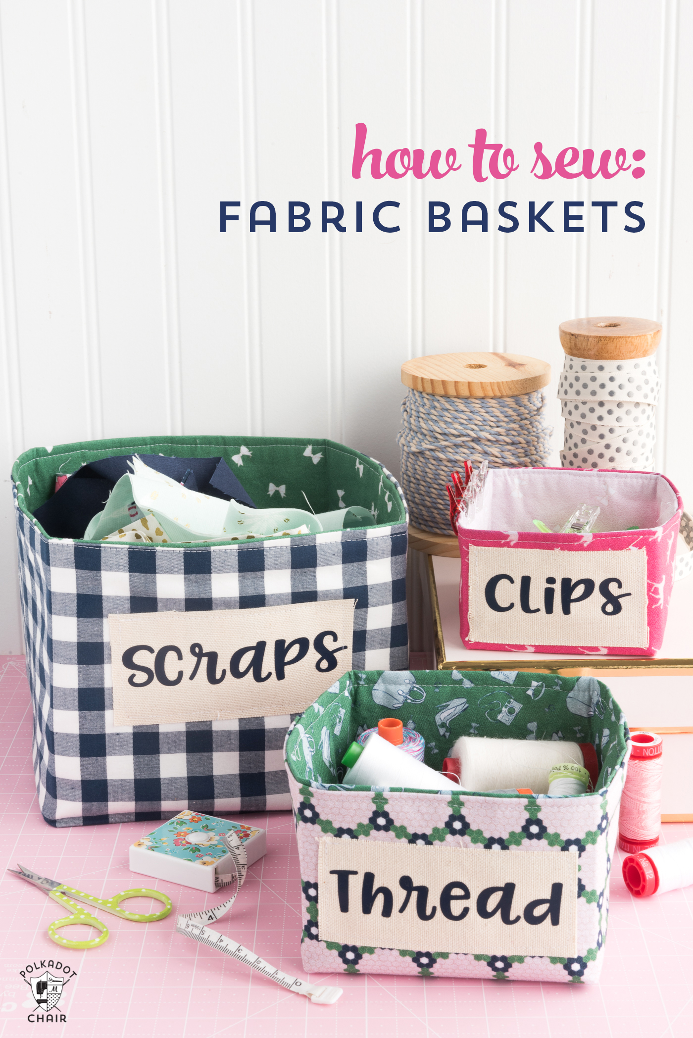 How to Sew Fabric Baskets with the Cricut Maker • Polkadot Chair
