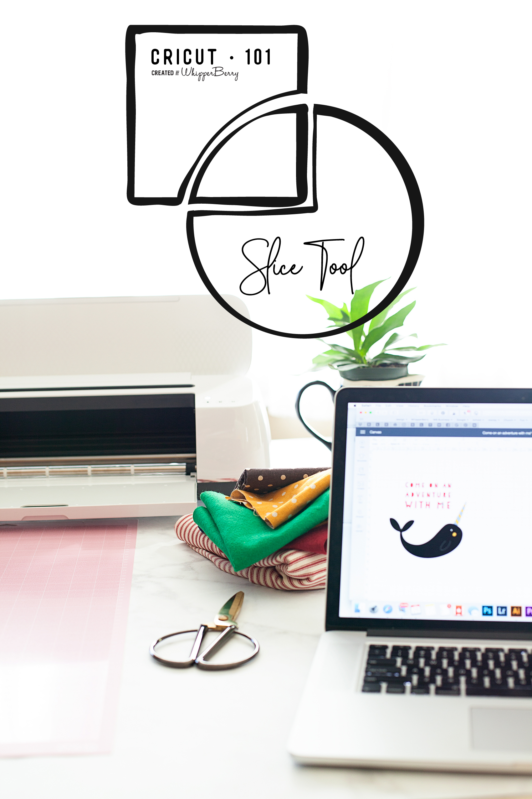 How to use the Cricut Slice Tool Graphic VIDEO TUTORIAL - WhipperBerry