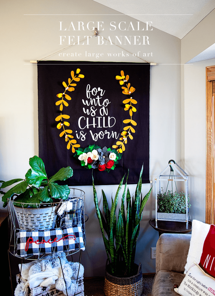 How To Make A Large Scale Felt Banner for Christmas